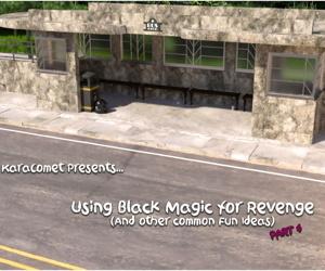 Karacomet- Using Black Magic for Revenge 6