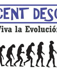 Indecent Descent - Viva La Evolucion!