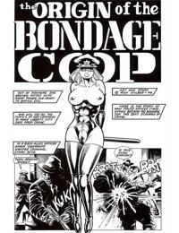 Bondage Cop - The Origin